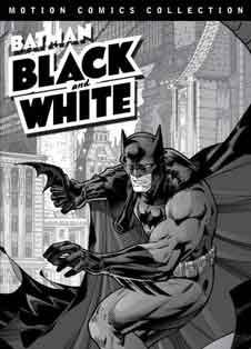 Бэтмен: Чёрное и белое (сериал 2008 – 2009)