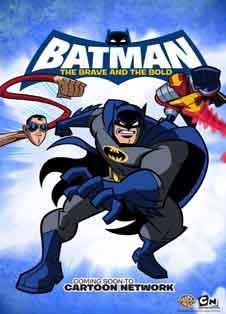 Бэтмен: Отвага и смелость (сериал 2008 – 2011)